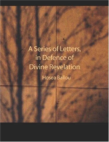 A Series of Letters in Defence of Divine Revelation (Large Print Edition)