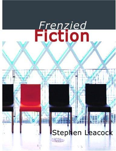 Frenzied Fiction (Large Print Edition)