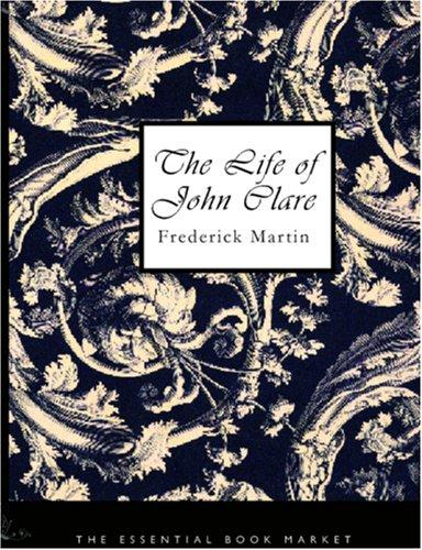 Download The Life of John Clare (Large Print Edition)