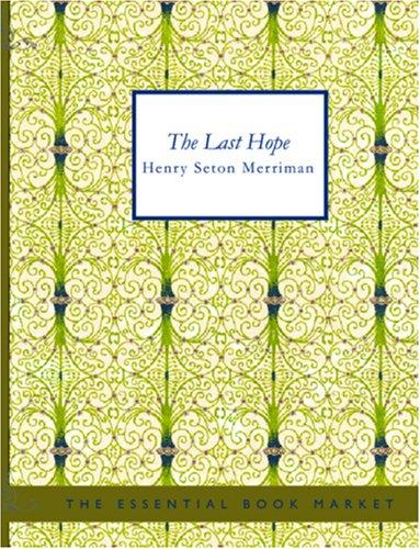 The Last Hope (Large Print Edition)