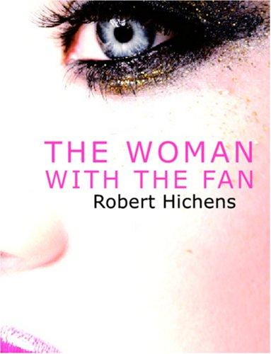 Download The Woman with the Fan (Large Print Edition)