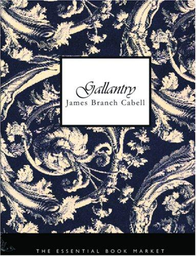 Download Gallantry (large Print Edition)