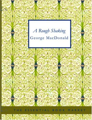 A Rough Shaking (Large Print Edition)