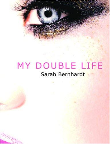 Download My Double Life (Large Print Edition)