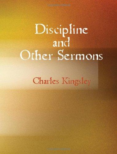 Download Discipline and Other Sermons (Large Print Edition)