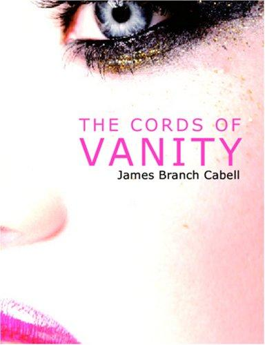 Download The Cords of Vanity (Large Print Edition)