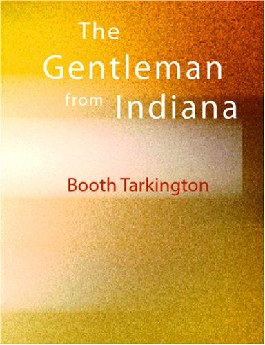 Download The Gentleman from Indiana (Large Print Edition)
