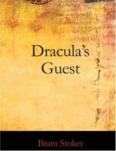 Download Dracula\'s Guest (Large Print Edition)