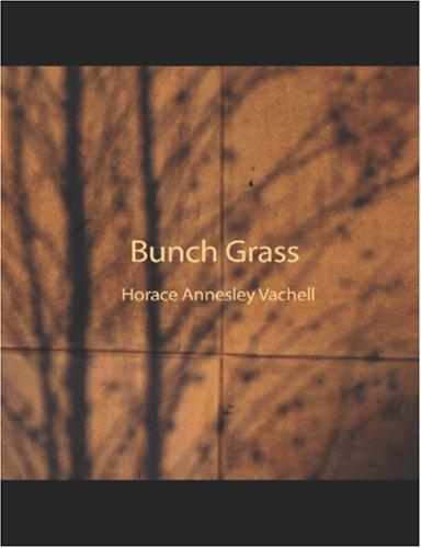 Bunch Grass (Large Print Edition)