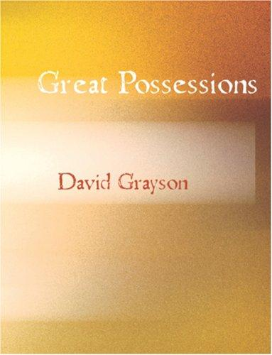 Great Possessions (Large Print Edition)