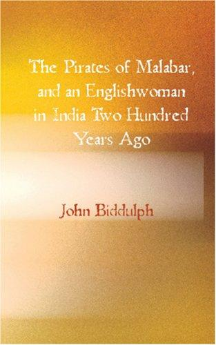 The Pirates of Malabar, and an Englishwoman in India Two Hundred Years Ago