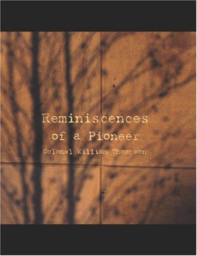 Download Reminiscences of a Pioneer (Large Print Edition)