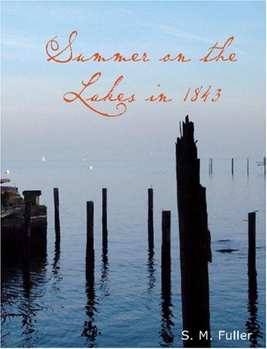 Download Summer on the Lakes, in 1843 (Large Print Edition)