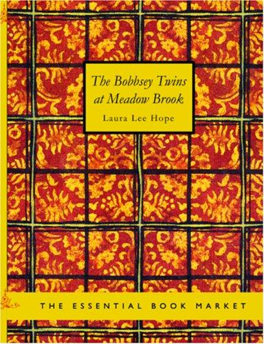 Download The Bobbsey Twins at Meadow Brook (Large Print Edition)