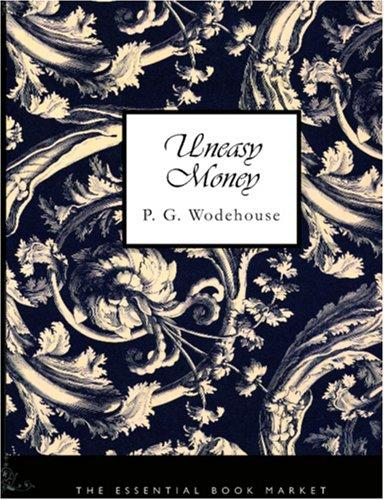 Download Uneasy Money (Large Print Edition)