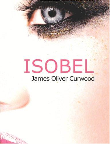 Download Isobel (Large Print Edition)