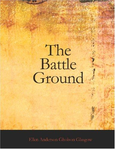 The Battle Ground (Large Print Edition)