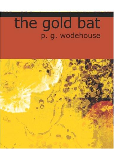 The Gold Bat (Large Print Edition)