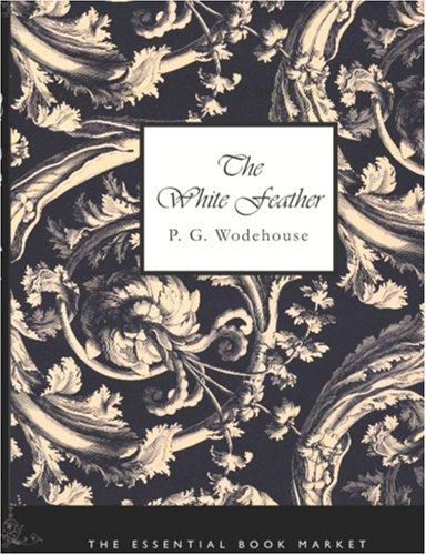 The White Feather (Large Print Edition)
