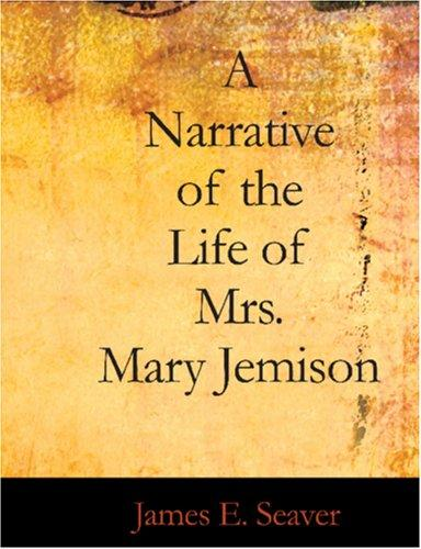 Download A Narrative of the Life of Mrs. Mary Jemison (Large Print Edition)