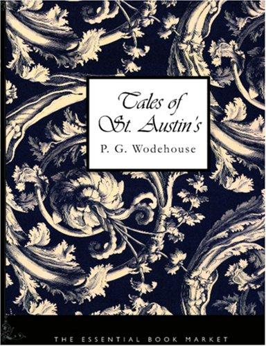 Download Tales of St. Austin's (Large Print Edition)