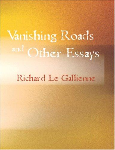 Download Vanishing Roads and Other Essays (Large Print Edition)