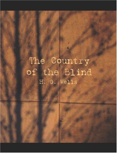 Download The Country of the Blind (Large Print Edition)