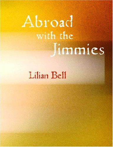 Abroad with the Jimmies (Large Print Edition)