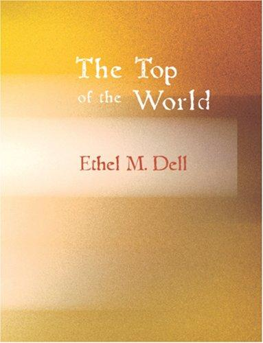 The Top of the World (Large Print Edition)