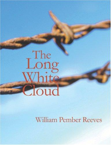 The Long White Cloud (Large Print Edition)