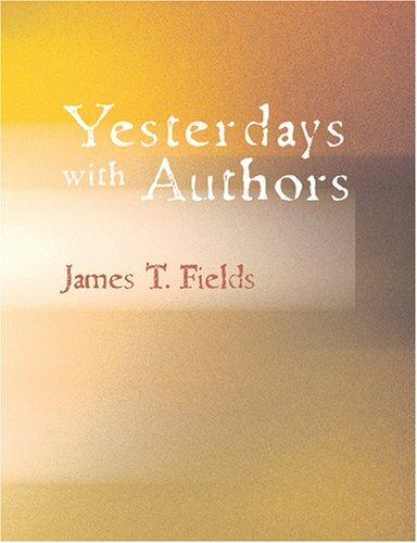 Download Yesterdays with Authors (Large Print Edition)