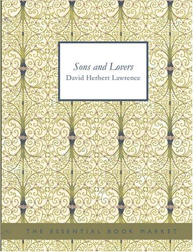 Sons and Lovers (Large Print Edition)