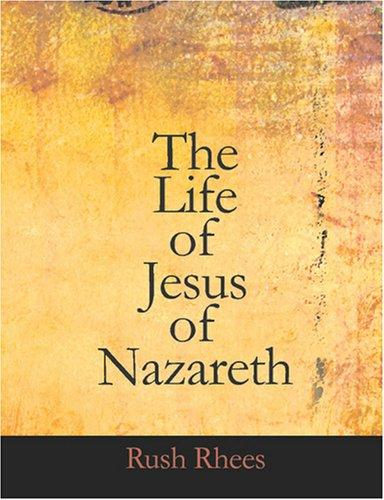 Download The Life of Jesus of Nazareth (Large Print Edition)