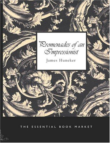 Download Promenades of an Impressionist (Large Print Edition)