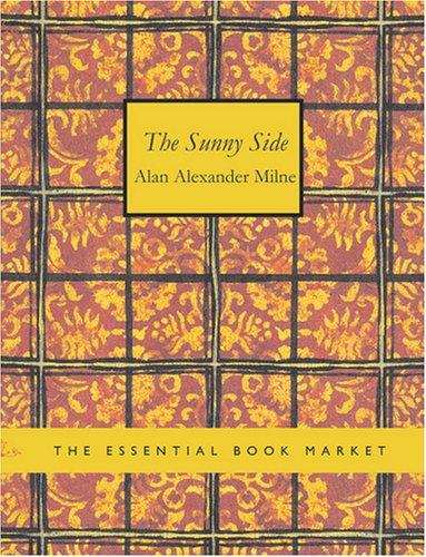 Download The Sunny Side (Large Print Edition)