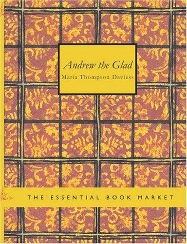 Andrew the Glad (Large Print Edition)