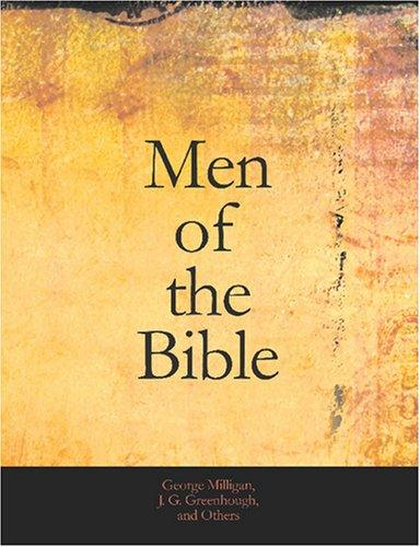 Download Men of the Bible (Large Print Edition)