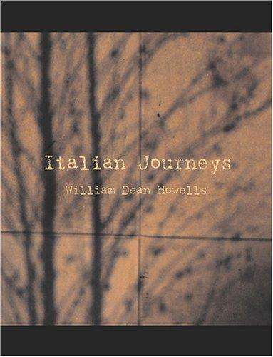 Download Italian Journeys (Large Print Edition)