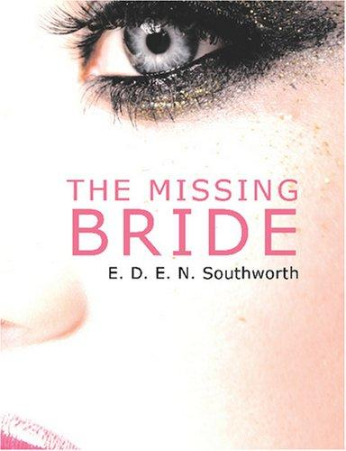 The Missing Bride (Large Print Edition)