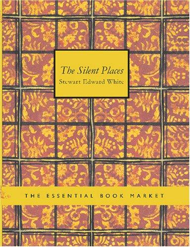 The Silent Places (Large Print Edition)