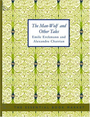 The Man-Wolf and Other Tales (Large Print Edition)