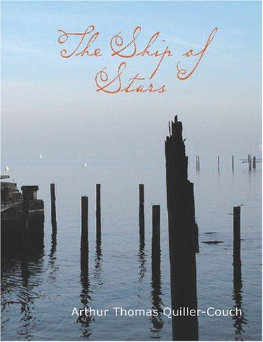 Download The Ship of Stars (Large Print Edition)