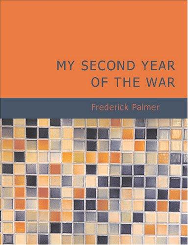 My Second Year of the War (Large Print Edition)