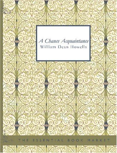 A Chance Acquaintance (Large Print Edition)