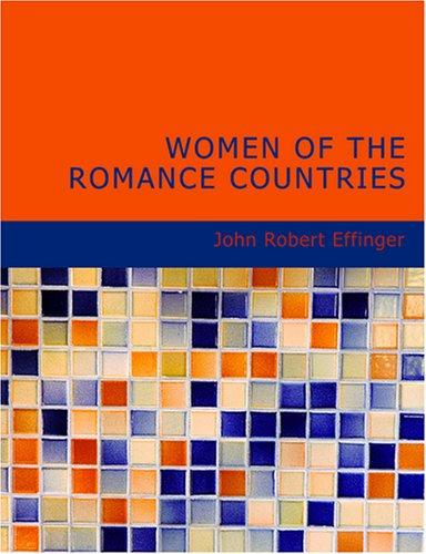 Women of the Romance Countries (Large Print Edition)