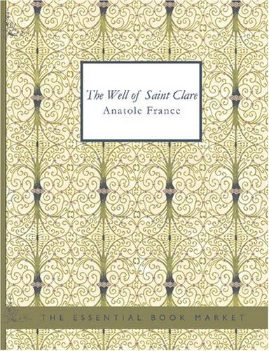 The Well of Saint Clare (Large Print Edition)