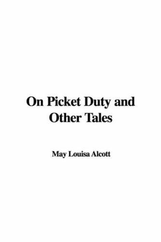 Download On Picket Duty and Other Tales