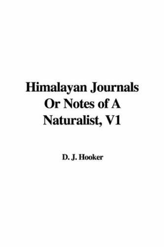 Download Himalayan Journals Or Notes of A Naturalist, V1