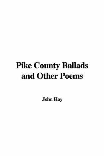 Download Pike County Ballads and Other Poems
