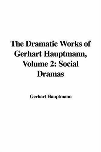 Download The Dramatic Works of Gerhart Hauptmann, Volume 2